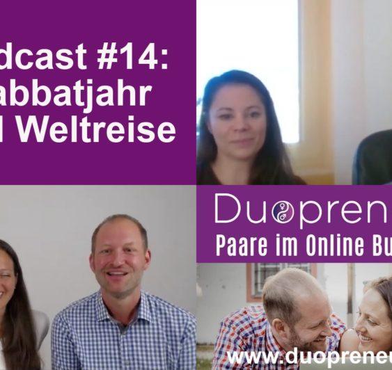 """Ein Sabbatjahr nehmen: Auszeit und Weltreise - Interview mit Alexandra und Lars vom """"Große Pause Podcast"""" #014"""