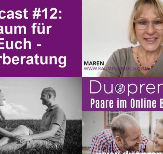 """""""Raum für Euch"""" - Paarberatung - Interview mit Maren Sörensen #012"""