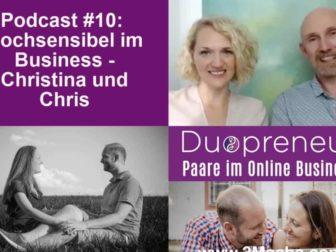 Hochsensibel im Business - Christina und Chris bei Duopreneur #010