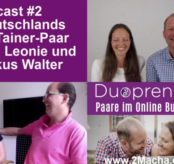 #2 Podcast Duopreneur-Leonie und Markus